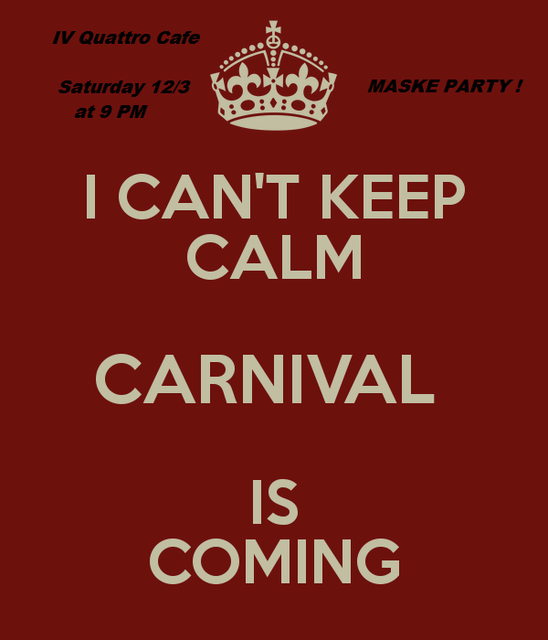 i-can-t-keep-calm-carnival-is-coming-1